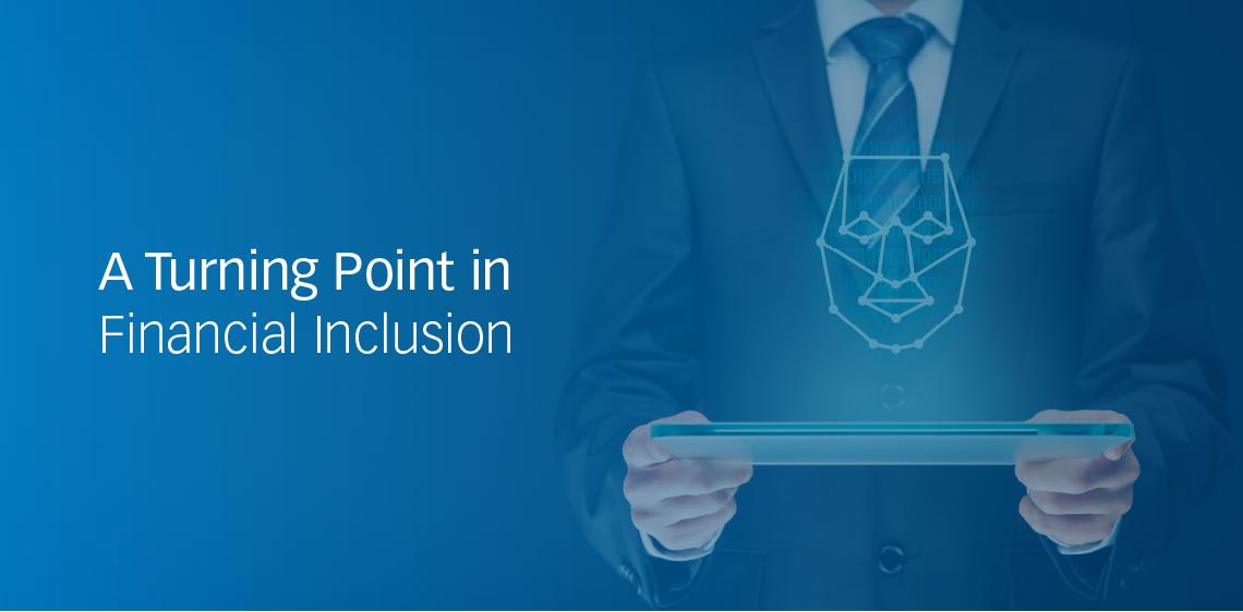 Un punto de inflexión en la inclusión financiera