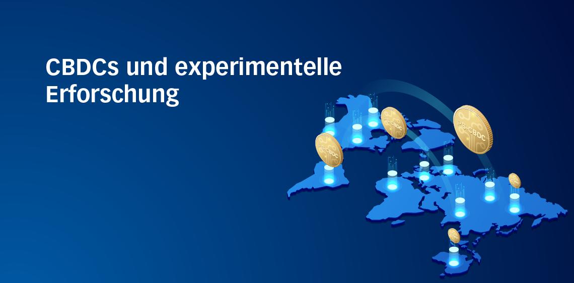 CBDCs und experimentelle Erforschung