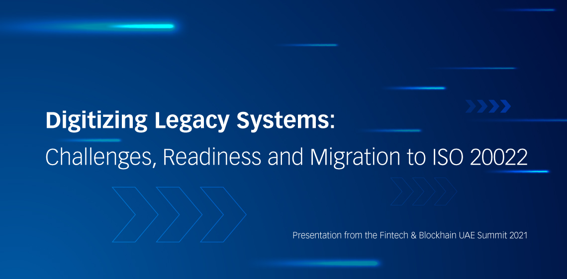 Digitizing Legacy Systems: Challenges, Readiness and Migration to ISO 20022