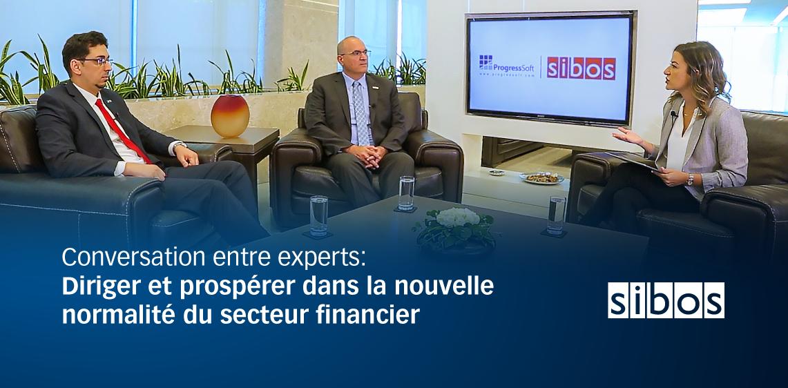 Conversation entre experts: Diriger et prospérer dans la nouvelle normalité du secteur financier