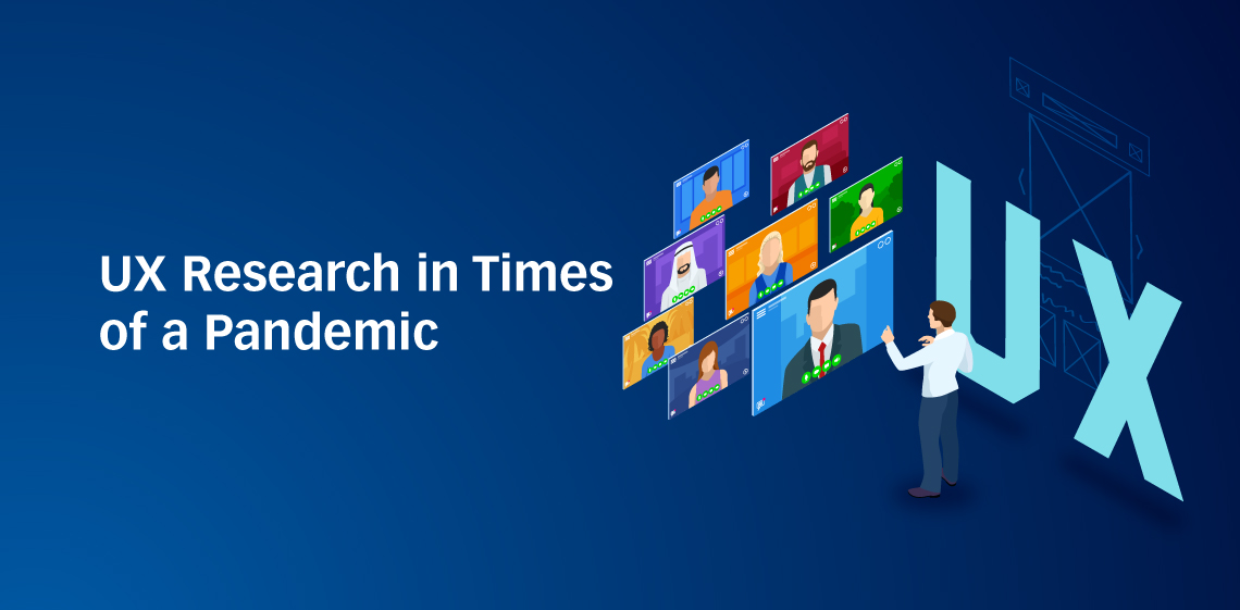 UX Research in Times of a Pandemic