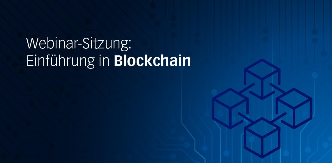 Webinar-Sitzung: Einführung in Blockchain