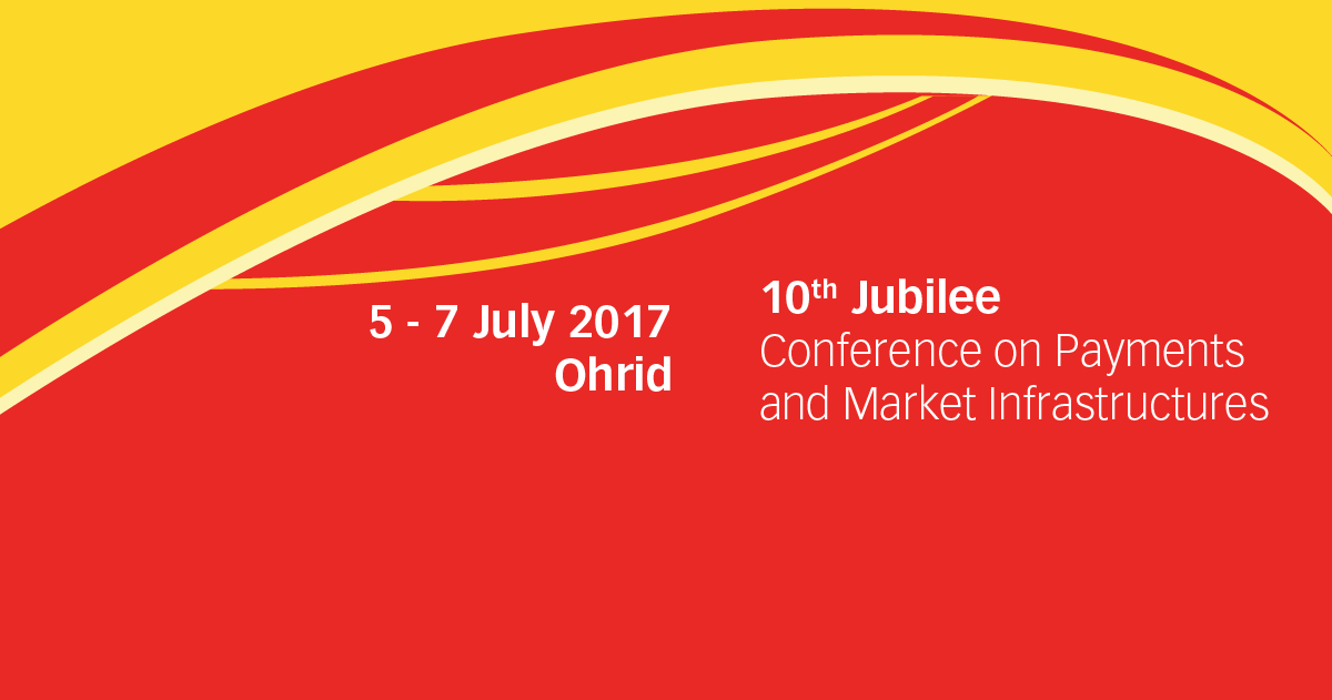 10-th Jubilee Conference on Payments and Market Infrastructures