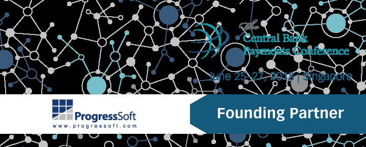 Venez rencontrer l'équipe de ProgressSoft à l'occasion de la Central Bank Payments Conference 2018 de Singapour